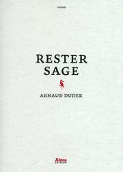 Couverture de Rester sage de Arnaud Dudek