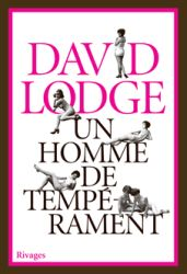 Couverture de Un homme de tempérament de David Lodge