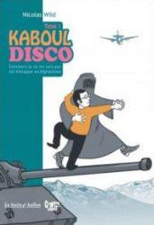 Couverture de Kaboul disco tome 1, de Nicolas Wild