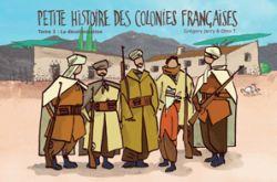 Couverture de Petite histoire des colonies françaises, tome 3, la décolonisation, de Jarry et Otto