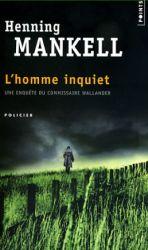 Couverture de L'homme inquiet de Henning Mankell