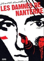 Couverture de Les damnés de Nanterre de Chantal Montellier