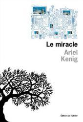 Couverture de Le miracle de Ariel Kenig
