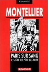 Couverture de Paris sur sang, mystère au Père Lachaise, de Chantal Montellier