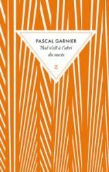 Couverture de Nul n'est à l'abri de Pascal Garnier