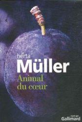 Couverture de Animal du coeur de Herta Müller