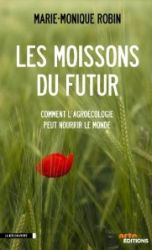 Pochette du DVD les moissons du futur de Marie-Monique Robin
