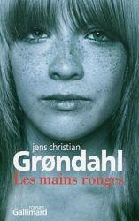 Couverture de Les mains rouges de Jens Christian Grøndahl