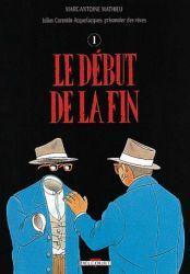 Couverture de Le début de la fin de Marc-Antoine Mathieu