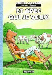 Couverture de Et avec qui je veux, de Jeanne Puchol et Anne Baraou