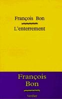 Couverture de l'enterrement de François Bon, aux éditions Verdier