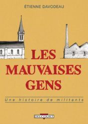Couverture de Les mauvaises gens d'Etienne Davodeau