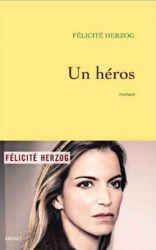 Couverture de Un héros de Félicité Herzog
