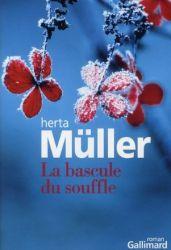 Couverture de La bascule du souffle de Herta Müller