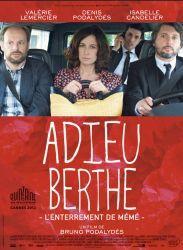 Affiche du film Adieu Berthe de Bruno Podalydès