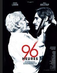 Affiche de 96 heures de Frédéric Schoendorffer