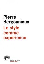 Couverture de Le style comme expérience de Pierre Bergounioux
