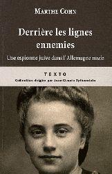 Couverture du livre Derrière les lignes ennemies, une espionne juive dans l'Allemagne Nazie de Marthe Cohn