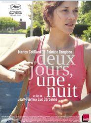 Affiche de Deux jours une nuit, de Jean-Pierre et Luc Dardenne