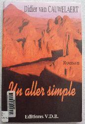 Couverture de Un aller simple de Didier van Cauwelaert