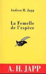 Couverture de La femelle de l'espèce, d'Andrea Japp