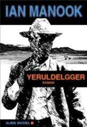 Couverture de Yeruldelgger de Ian Manook