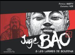 Couverture de Juge Bao et les larmes du Bouddha , de Patrick Marty et Chongrui Nie