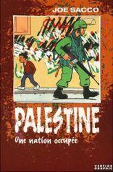 Couverture de Palestine, une nation occupée, de Joe Sacco