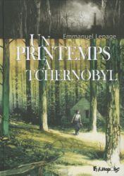 Couverture de Un printemps à Tchernobyl d'Emmanuel Lepage