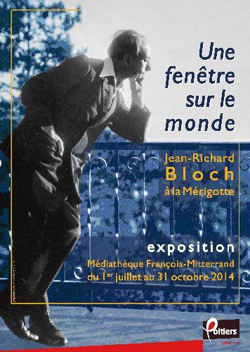 Affiche de l'exposition Jean-Richard Bloch à Poitiers, jusqu'au 31 octobre 2014 à la médiathèque