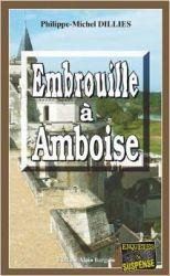 Couverture de Embrouille à Amboise, de Philippe-Michel Dillies