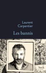 Couverture de Les bannis de Laurent Carpentier