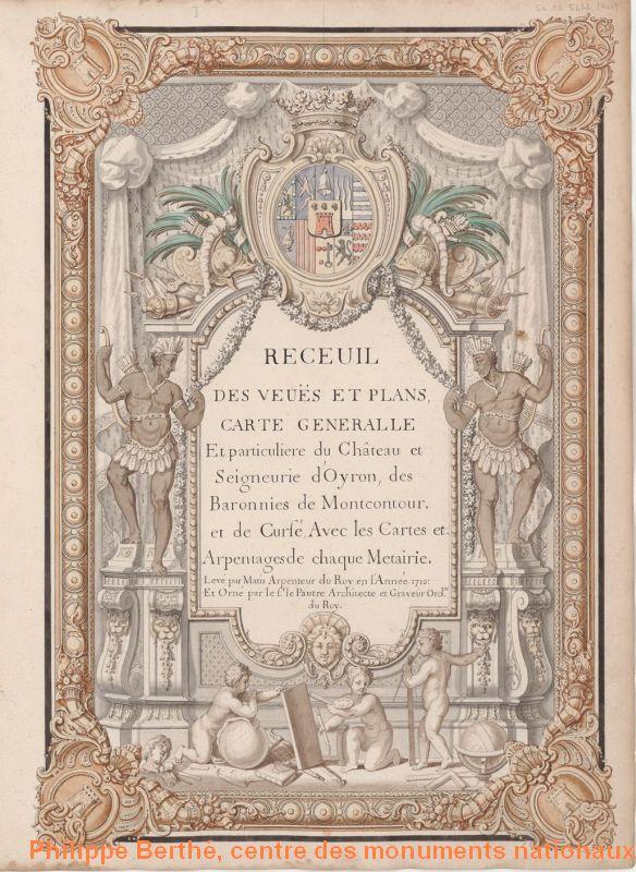 Oiron, recueil des plans des terres et du château d'Oiron, frontispice